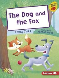 The Dog and the Fox by Jenny Jinks