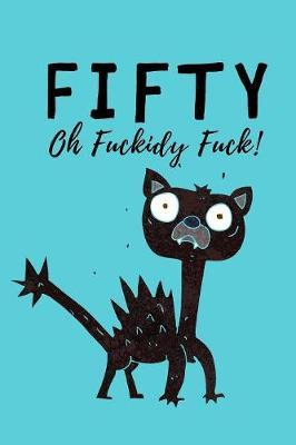 Fifty - Oh Fuckidy Fuck by Rude Dude image