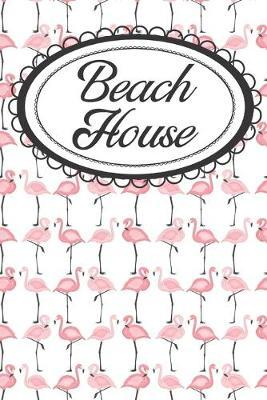 Beach House Flamingo Real Estate Journal by Realtor Essentials