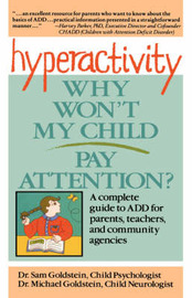 Hyperactivity: Why Won't My Child Pay Attention? by Sam Goldstein image