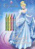 Cinderella Sparkle and Shine Chunky Crayon Book (Disney Princess) by Random House Disney