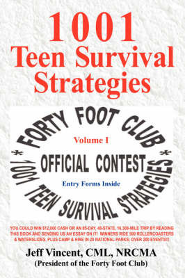 1001 Teen Survival Strategies by Jeff Vincent CML NRCMA