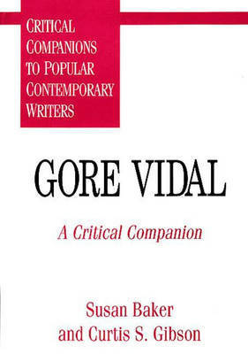 Gore Vidal by Susan C. Baker