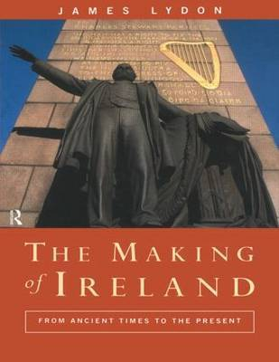 The Making of Ireland by James Lydon image
