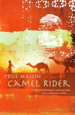 Camel Rider by Prue Mason