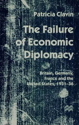 The Failure of Economic Diplomacy by Patricia Clavin image