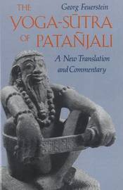 The Yoga-Sutra of Patanjali by Georg Feuerstein