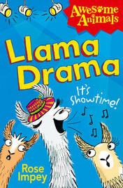 Llama Drama by Rose Impey