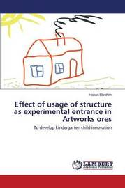 Effect of Usage of Structure as Experimental Entrance in Artworks Ores by Ebrahim Hanan