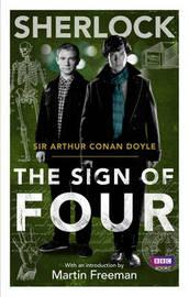 Sherlock: Sign of Four by Arthur Conan Doyle