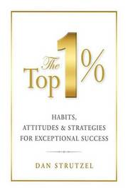 The Top 1% by Dale Carnegie & Associates