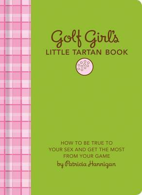 Golf Girls Little Tartan Book by Patricia Hannigan