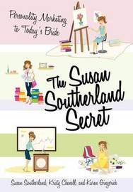 The Susan Southerland Secret by Susan Southerland