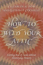 How to Weed Your Attic by Elizabeth H. Dow
