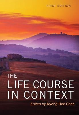 The Life Course in Context
