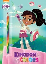 Kingdom of Colors (Nella the Princess Knight) by Golden Books image