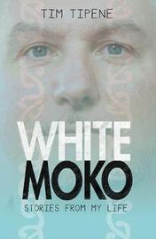 White Moko by Tim Tipene