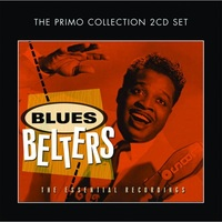Blues Belters: Essential Early Recordings (2CD) by Various