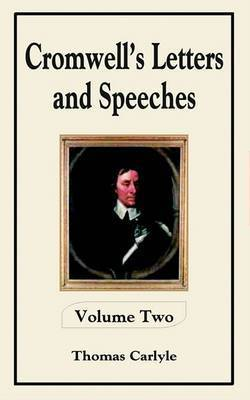 Cromwell's Letters and Speeches by Thomas Carlyle