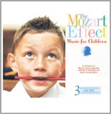 The Mozart Effect Music for Children Box Set by Various Artists