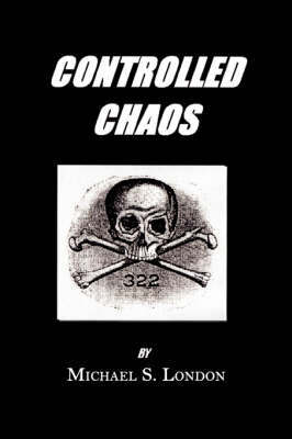 Controlled Chaos by Michael S. London image