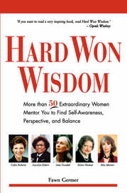 Hard Won Wisdom by Fawn Germer image