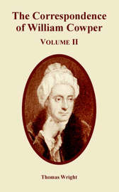 The Correspondence of William Cowper (Volume Two) by Thomas Wright ) image