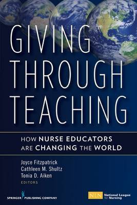 Giving Through Teaching by Joyce J Fitzpatrick