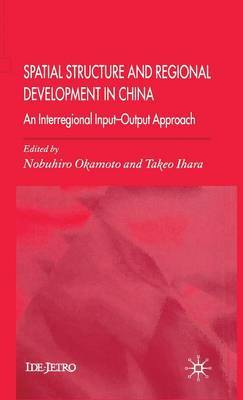 Spatial Structure and Regional Development in China by Takeo Ihara image