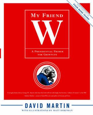 My Friend W by David Martin