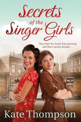 Secrets of the Singer Girls by Kate Thompson image