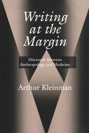 Writing at the Margin by Arthur Kleinman image