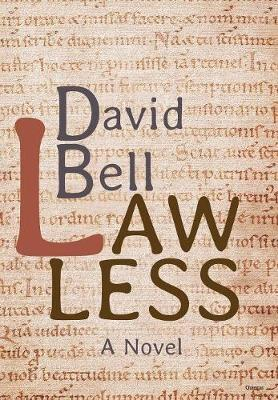 Lawless by David Bell