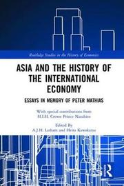 Asia and the History of the International Economy image