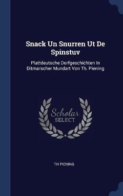 Snack Un Snurren UT de Spinstuv by Th Piening
