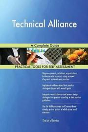 Technical Alliance a Complete Guide by Gerardus Blokdyk image