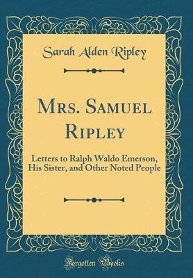 Mrs. Samuel Ripley by Sarah Alden Ripley