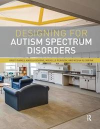 Designing for Autism Spectrum Disorders by Kristi Gaines