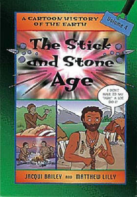 The Stick and Stone Age by Jacqui Bailey image