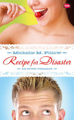 Recipe for Disaster by Michelle M Pillow image