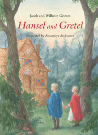 Hansel and Gretel by Jacob Grimm image