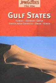 Gulf States: Kuwait, Bahrain, Quatar, United Arab Emirates, Omen, Yemen by Editors of JPM Publications image