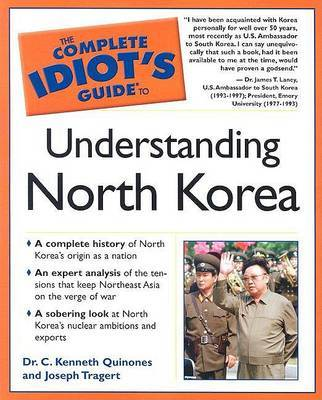 The Complete Idiot's Guide to Understanding North Korea by Joseph Tragert image