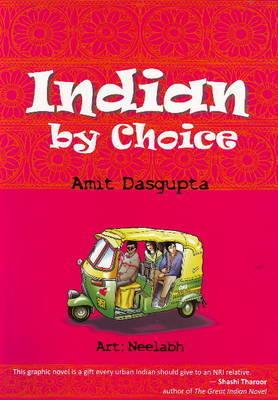 Indian by Choice by Amit Dasgupta