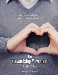 The Stewardship Movement - Study Guide by Katelyn a Swiatek