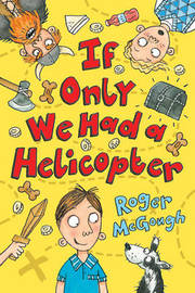 If Only We Had a Helicopter by Roger McGough image