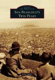 San Francisco's Twin Peaks by Lynn Oakley