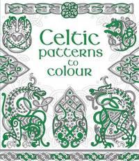 Celtic Patterns to Colour by Struan Reid