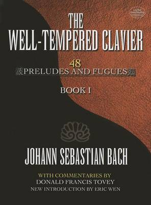 The Well-Tempered Clavier: 48 Preludes and Fugues Book I by Johann Sebastian Bach