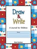 Draw & Write - A Journal for Children by Sheri Graham